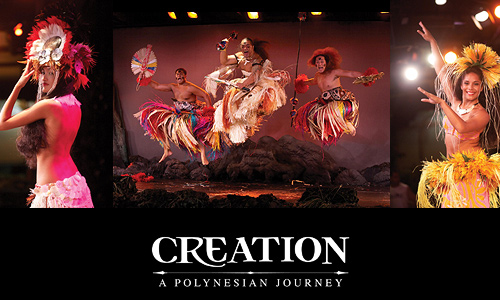 Creation � A Polynesian Journey Dinner & Show